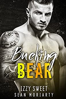 Bucking Bear (Pounding Hearts) by [Sweet, Izzy, Moriarty, Sean]