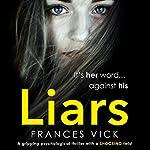 Liars | Frances Vick