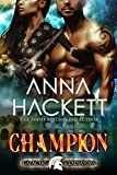 Champion: A Scifi Alien Romance (Galactic Gladiators Book 5)