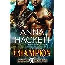 Champion: A Scifi Alien Romance (Galactic Gladiators Book 5)