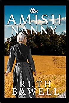 The Amish Nanny (Amish Romance) (Amish Wedding Romance)