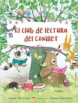 Club de lectura del conillet,El (MIAU): Amazon.es