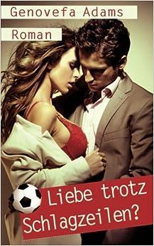 Book Liebe trotz Schlagzeilen?