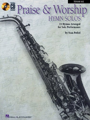 Praise & Worship Hymn Solos: Clarinet/Tenor Sax Play-Along Pack Saxophone Worship Music