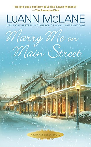 Marry Me on Main Street (Cricket - Stores Creek City
