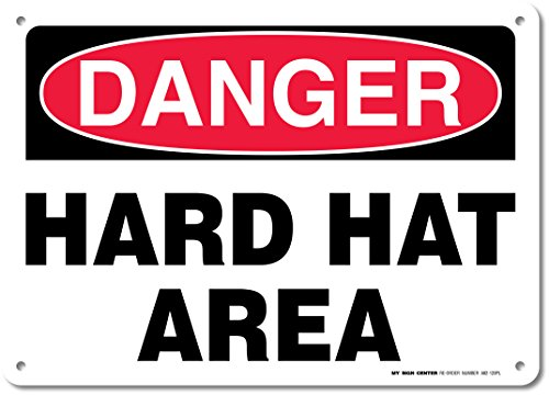 "Danger Hard Hat Area Sign - Construction Safety Signs - 10""x14"" - .060 Heavy Duty Plastic - Made in USA - UV Protected and Weatherproof - A82-120PL"