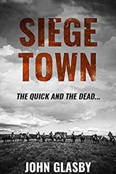 Siege Town by [Glasby, John]