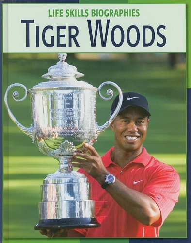 Tiger Woods (Life Skills Biographies)