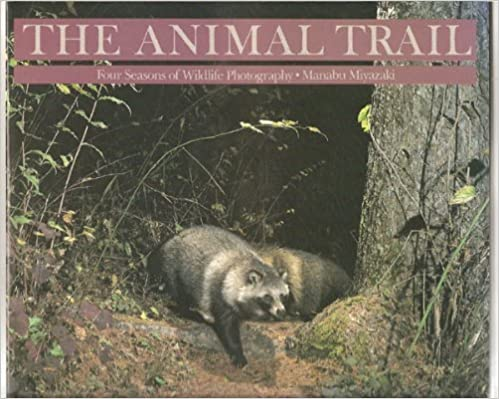 Book Animal Trail: Four Seasons of Wild Life Photography by Manabu Miyazaki (1988-12-06)