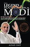 The Legend of Narendra Modi: The Saga of a Statesman