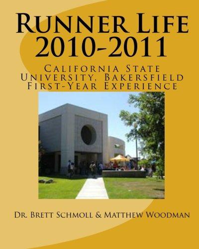 Runner Life 2010-2011: CSU Bakersfield's First-Year Experience Handbook