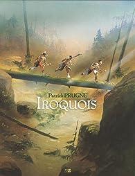 Iroquois par Patrick Prugne