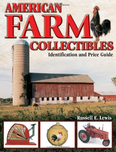 Download American Farm Collectibles: Identification and Price Guide pdf epub