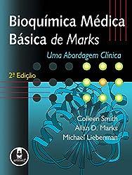 Bioquímica Médica Básica de Marks: Uma Abordagem Clínica (Portuguese Edition)