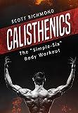 Calisthenics: The