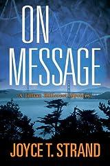 On Message: A Jillian Hillcrest Mystery Paperback