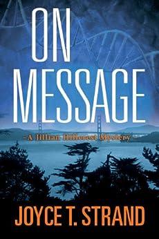 On Message: A Jillian Hillcrest Mystery by [Strand, Joyce]