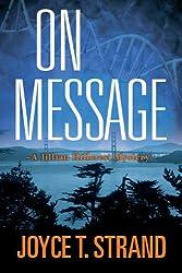 On Message: A Jillian Hillcrest Mystery