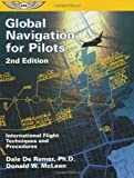 img - for By Dale De Remer - Global Navigation for Pilots: International Flight Techniques and Procedures (2nd Revised edition) (9.1.2001) book / textbook / text book