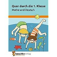 Quer durch die 1. Klasse, Mathe und Deutsch - Übungsblock (Lernspaß Übungsblöcke)
