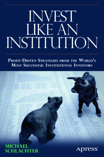 Pdf-kirjat mobiililataukselle Invest Like an Institution: Professional Strategies for Funding a Successful Retirement by Michael C. Schlachter ePub