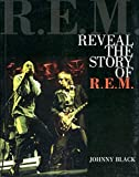 Reveal: The Story of R.E.M. (Book)