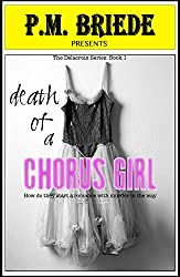 Death of a Chorus Girl (The Delacroix Series Book 1)