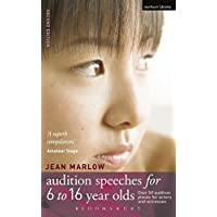Audition Speeches for 6-16 Year Olds: 50 Audition Pieces for Actors and Actresses