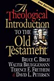 A Theological Introduction to the Old Testament 2nd Edition