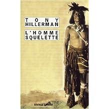 HOMME SQUELETTE (L')