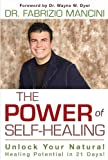 Book Cover for The Power of Self-Healing: Unlock Your Natural Healing Potential in 21 Days!