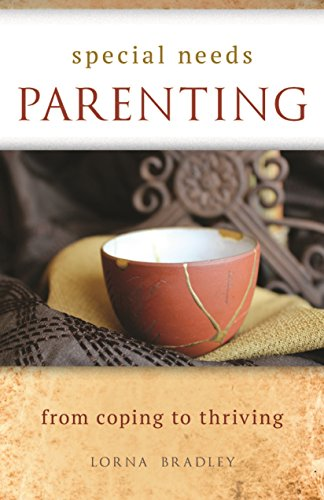 Special Needs Parenting: From Coping To  Thriving