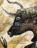 In the Beginning, Brian M. Fagan and Nadia Durrani, 0205968031