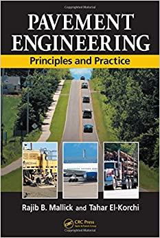 Pavement Engineering: Principles and Practice