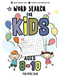 Word Search for Kids Ages 8-10: Word search puzzles for kids - Circle a word puzzle books