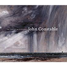 John Constable: The Making of a Master