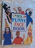 Fun to Do - My Funny Face, Marion Elliot, 0307167542