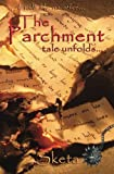 The Parchment Tale Unfolds - Book 2, Sketa, 1480006297