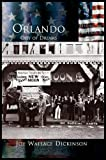 img - for Orlando: City of Dreams book / textbook / text book