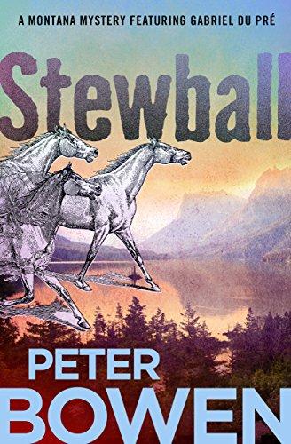 - Stewball (The Montana Mysteries Featuring Gabriel Du Pré Book 12)