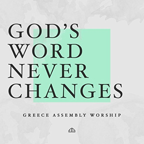 God's Word Never Changes