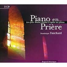 Piano En Priere: Les Plus Beaux Ch