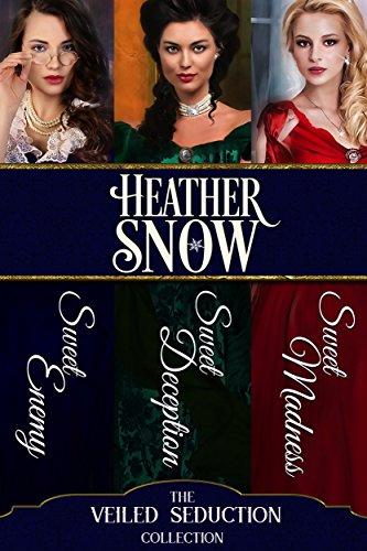 - The Veiled Seduction Collection : Three Full Length Historical Romance Novels