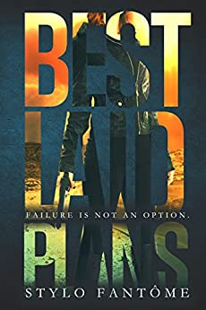 Best Laid Plans (The Mercenaries Book 1) by [Fantome, Stylo]