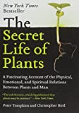 img - for The Secret Life of Plants: a Fascinating Account of the Physical, Emotional, and Spiritual Relations Between Plants and Man book / textbook / text book