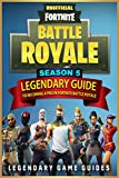 #4: Fortnite: The Legendary Guide to becoming a Pro in Season 5 of Fortnite Battle Royale