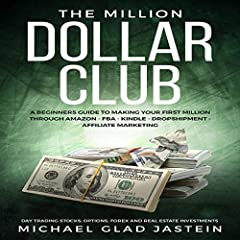 If you want to learn how to make your first million, then this audiobook - The Million Dollar Club - is the audiobook you will most definitely want to listen to. You may have very little money and are only making ends meet. It doesn't matter...