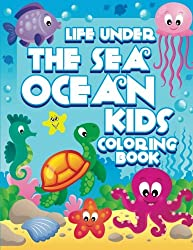 life under the sea ocean kids coloring book super fun coloring books for kids
