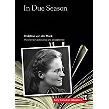 In Due Season (Early Canadian Literature)