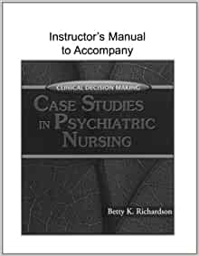 Psychiatric case studies nursing